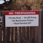 Some different sorts of trespassing issues! Ha!